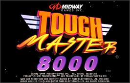 Title screen of Touchmaster 8000 on the Arcade.