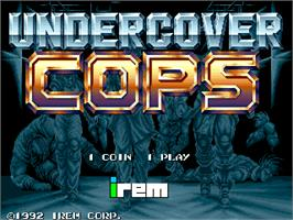 Title screen of Undercover Cops on the Arcade.