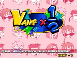Title screen of Vamf x1/2 on the Arcade.