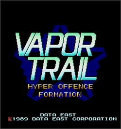 Title screen of Vapor Trail - Hyper Offence Formation on the Arcade.