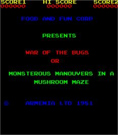Title screen of War of the Bugs or Monsterous Manouvers in a Mushroom Maze on the Arcade.