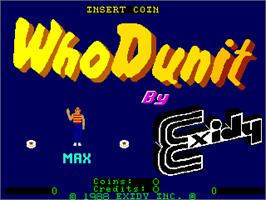 Title screen of Who Dunit on the Arcade.