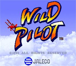 Title screen of Wild Pilot on the Arcade.