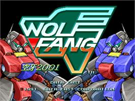 Title screen of Wolf Fang -Kuhga 2001- on the Arcade.