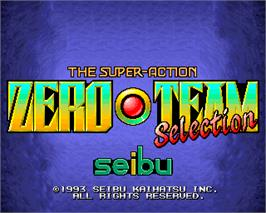 Title screen of Zero Team Selection on the Arcade.