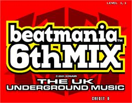 Title screen of beatmania 6th MIX on the Arcade.