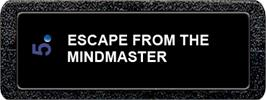 Top of cartridge artwork for Escape from the Mindmaster on the Atari 2600.