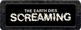 Top of cartridge artwork for The Earth Dies Screaming on the Atari 2600.