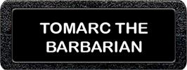 Top of cartridge artwork for Tomarc the Barbarian on the Atari 2600.