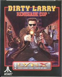 Box cover for Dirty Larry: Renegade Cop on the Atari Lynx.