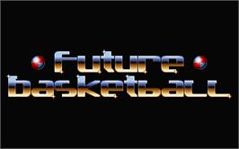 Title screen of Future Basketball on the Atari ST.