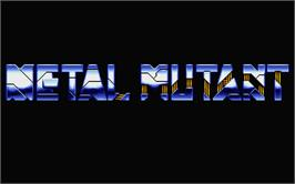 Title screen of Metal Mutant on the Atari ST.
