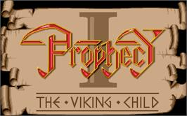 Title screen of Prophecy 1: The Viking Child on the Atari ST.