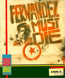 Box cover for Fernandez Must Die on the Commodore Amiga.
