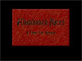 Title screen of Abandoned Places: A Time for Heroes on the Commodore Amiga.