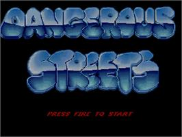 Title screen of Dangerous Streets on the Commodore Amiga CD32.