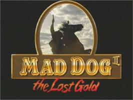 Title screen of Mad Dog II: The Lost Gold on the Laserdisc.
