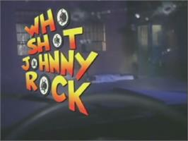 Title screen of Who Shot Johnny Rock? on the Laserdisc.