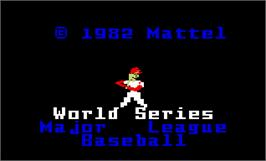 Title screen of Intellivision World Series Major League Baseball on the Mattel Intellivision.