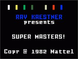 Title screen of Super Masters on the Mattel Intellivision.
