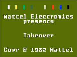 Title screen of Takeover on the Mattel Intellivision.