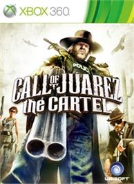 Box cover for Call Of Juarez : The Cartel on the Microsoft Xbox 360.