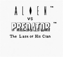 Title screen of Alien vs. Predator: The Last of His Clan on the Nintendo Game Boy.