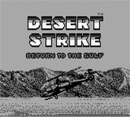 Title screen of Desert Strike: Return to the Gulf on the Nintendo Game Boy.