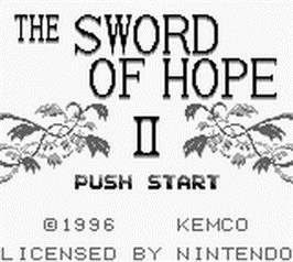 Title screen of Sword of Hope 2 on the Nintendo Game Boy.