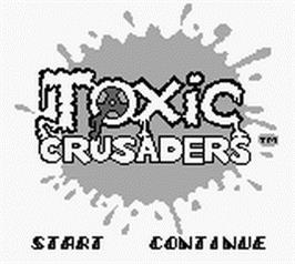 Title screen of Toxic Crusaders on the Nintendo Game Boy.