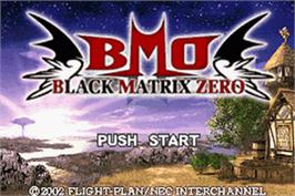Title screen of Black/Matrix Zero on the Nintendo Game Boy Advance.