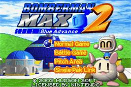 Title screen of Bomberman Max 2: Blue Advance on the Nintendo Game Boy Advance.