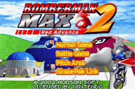 Title screen of Bomberman Max 2: Red Advance on the Nintendo Game Boy Advance.