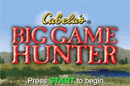 Title screen of Cabela's Big Game Hunter on the Nintendo Game Boy Advance.