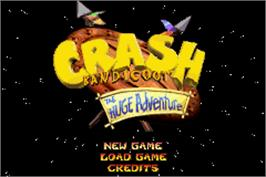 Title screen of Crash Bandicoot: The Huge Adventure on the Nintendo Game Boy Advance.