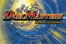 Title screen of Duel Masters Sempai Legends on the Nintendo Game Boy Advance.