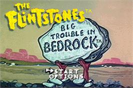 Title screen of Flintstones: Big Trouble in Bedrock on the Nintendo Game Boy Advance.