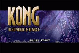 Title screen of Kong: The 8th Wonder of the World on the Nintendo Game Boy Advance.