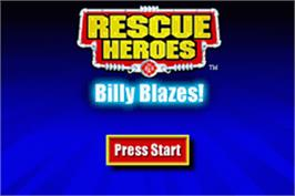 Title screen of Rescue Heroes: Billy Blazes on the Nintendo Game Boy Advance.