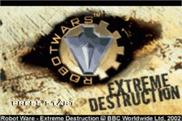 Title screen of Robot Wars 2: Extreme Destruction on the Nintendo Game Boy Advance.