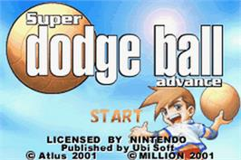 Title screen of Super Dodge Ball Advance on the Nintendo Game Boy Advance.