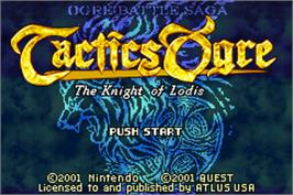 Title screen of Tactics Ogre: The Knight of Lodis on the Nintendo Game Boy Advance.