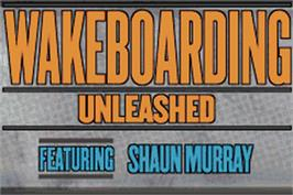 Title screen of Wakeboarding Unleashed featuring Shaun Murray on the Nintendo Game Boy Advance.