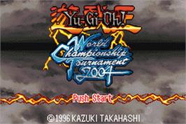 Title screen of Yu-Gi-Oh! World Championship Tournament 2004 on the Nintendo Game Boy Advance.