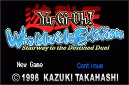 Title screen of Yu-Gi-Oh! Worldwide Edition: Stairway to the Destined Duel on the Nintendo Game Boy Advance.