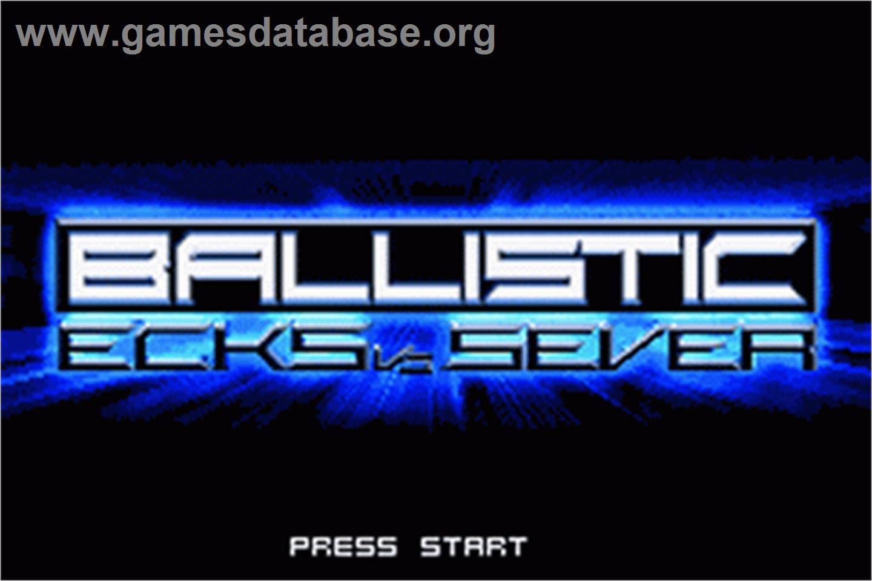ballistic ecks vs sever gba - photo #9