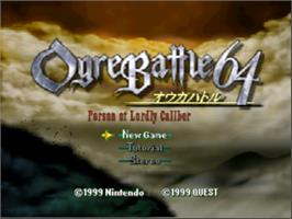 Title screen of Ogre Battle 64: Person of Lordly Caliber on the Nintendo N64.