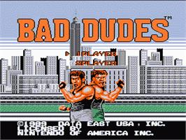 Title screen of Bad Dudes on the Nintendo NES.