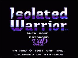 Title screen of Isolated Warrior on the Nintendo NES.