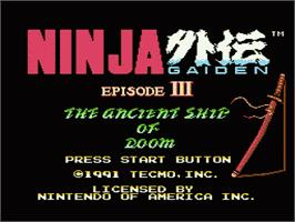 Title screen of Ninja Gaiden III: The Ancient Ship of Doom on the Nintendo NES.